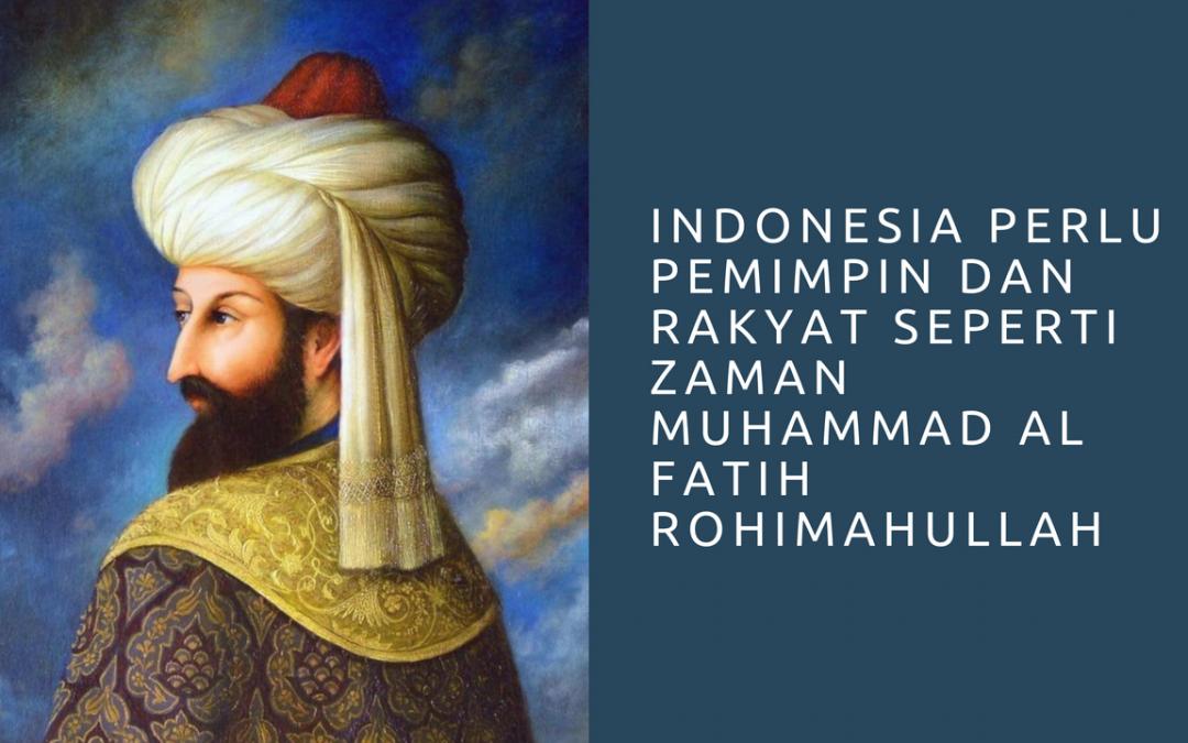 Indonesia dan Muhammad Al Fatih